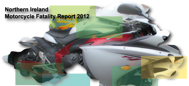 NI Motorcycle Fatality Report 2012